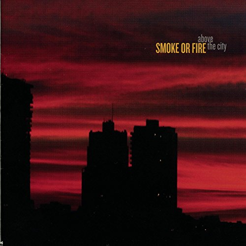 Above The City - Smoke or Fire