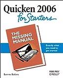 Quicken 2006 for Starters, Bonnie Biafore, 0596101279
