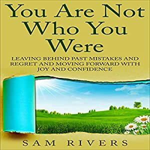 You Are Not Who You Were Audiobook