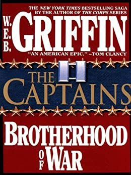 The Captains: 2 (Brotherhood of War) by [Griffin, W.E.B.]