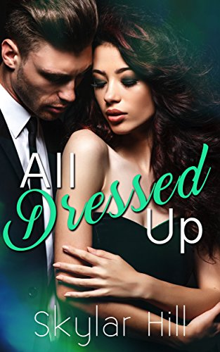All Dressed Up (Purely Pleasure Book 2)