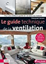 Le guide technique de la ventilation par Carcano