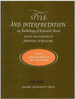 Book Style and Interpretation: Vol 6: Keyboard Duets 2: Keyboard Duets 2 v. 6