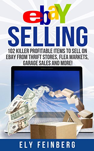 eBay Selling: 102 Killer Profitable Items To Sell On eBay From Thrift Stores, Flea