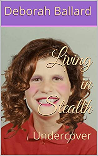 Living in Stealth : Undercover (cover)