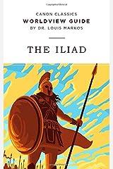 Worldview Guide for The Iliad (Canon Classics Literature Series) Paperback