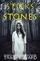 Sticks And Stones: A Novella