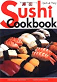 Quick & Easy Sushi Cookbook (Quick & Easy Cookbooks Series)