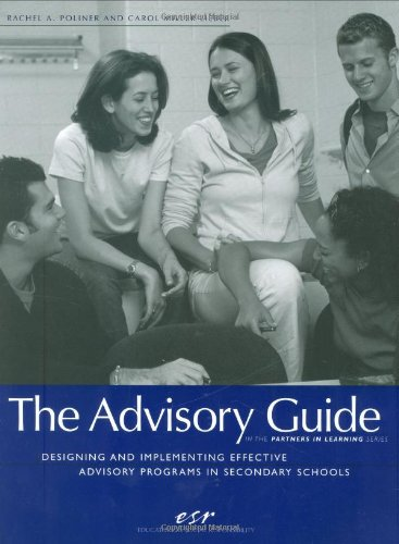 The Advisory Guide: Designing and Implementing Effective Advisory Programs in Secondary Schools