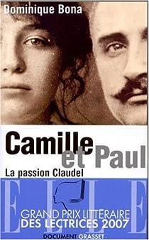 Camille et Paul - La passion Claudel par Bona