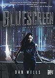 Trilogía el mirador # 1 Bluescreen (Spanish Edition)