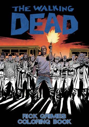 The Walking Dead: Rick Grimes Adult Coloring Book PDF