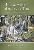 Living with a Madman in Tow, Keith Pierre Power, 1449031544