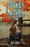 Free eBook - Broken Leaves of Autumn