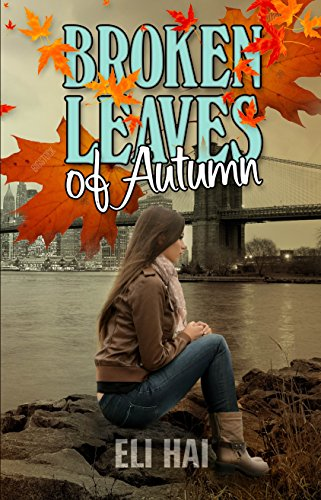 Broken Leaves Of Autumn by Eli Hai ebook deal