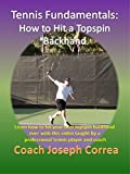 Tennis Fundamentals: How to Hit a Topspin Backhand