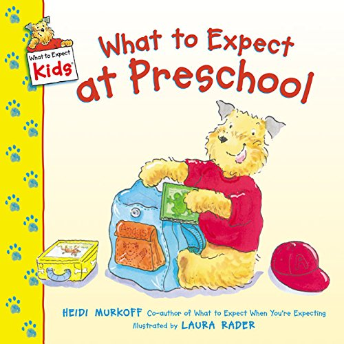 What to Expect at Preschool (What to Expect Kids) (At Any Time And From Time To Time)