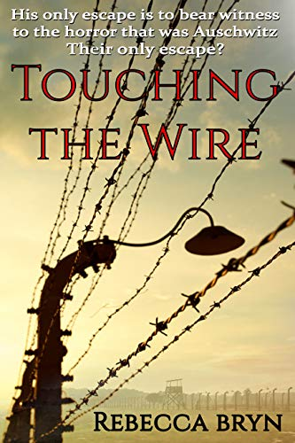TOUCHING THE WIRE: Auschwitz:1944 A Jewish nurse steps from a cattle wagon into the heart of a young doctor, but can he save her? ()
