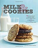 img - for Milk & Cookies: 89 Heirloom Recipes from New York's Milk & Cookies Bakery book / textbook / text book