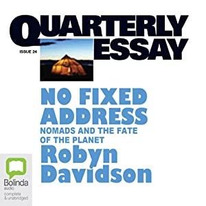 Quarterly Essay 24: No Fixed Address Periodical