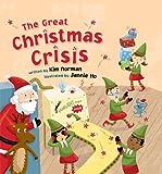 The Great Christmas Crisis, Kim Norman, 1402786328