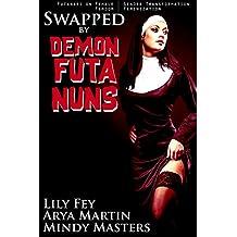 Swapped by Demon Futa Nuns: (Futanari on Female Gender Transformation Femdom Feminization)