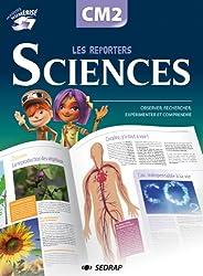 Les reporters des sciences CM2 CM2 (Le manuel )