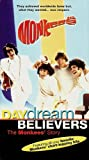 MONKEES: DAY DREAM BELIEVERS - THE MONKEES' STORY