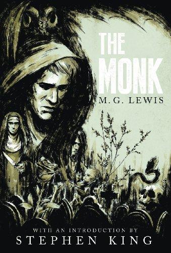 The Monk: A Romance (Gothic Classics) by Valancourt Books