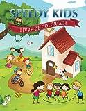 Speedy Kids Livre de Coloriage, Speedy Publishing Llc, 1630224197
