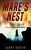 Mare's Nest: A Gripping Thriller and Suspense Detective Novel (T. J. O'Sullivan Thrillers Book 1) by  Larry Darter in stock, buy online here