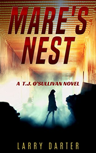Mare's Nest: A Gripping Thriller and Suspense Detective Novel (T. J. O'Sullivan Thrillers Book 1)