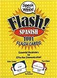 Speak in a Week! Spanish: 1001 Flash Cards