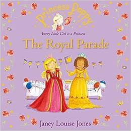 Princess Poppy: The Royal Parade (Princess Poppy Picture Books)