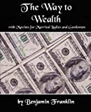 The Way to Wealth, Benjamin Franklin, 1594625492