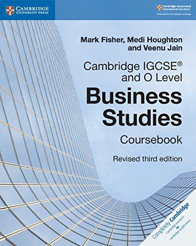 Cambridge IGCSE174; and O Level Business Studies Revised Coursebook (Cambridge International IGCSE)
