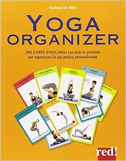 Yoga organizer. Ediz. a colori. Con 396 Carte Fitness per ...
