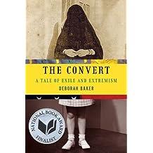 Convert, The by Deborah Baker (2013-04-11)