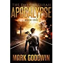 The Days of Elijah, Book One: Apocalypse: A Novel of the Great Tribulation in America