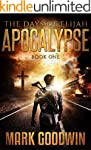 The Days of Elijah, Book One: Apocaly...