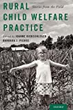 img - for Rural Child Welfare Practice: Stories from the Field book / textbook / text book