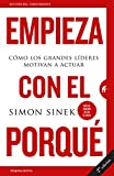 img - for Empieza con el porque (Spanish Edition) book / textbook / text book