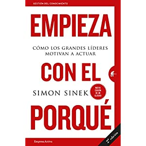 Empieza con el porqué de Simon Sinek | Letras y Latte - Libros en español