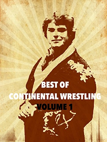The Best of Continental Wrestling Volume 1 by