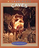 Caves, Larry Dane Brimner, 051627189X