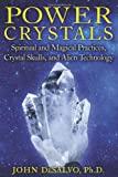 Power Crystals, John DeSalvo, 1594774005