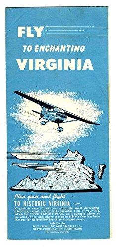 - Fly to Enchanting Virginia Brochure 1950's Airports Historic Virginia