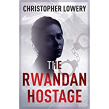 The Rwandan Hostage (African Diamonds Trilogy Book 2)