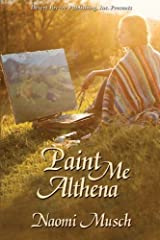 Paint Me Althena by Naomi Musch (2014-09-01) Paperback