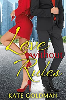 Love Without Rules by [Goldman, Kate]